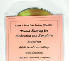 Training Resources CD How to Complete Medication Records Health and Social Care  - 1) Record Keeping for Medication training pack  2) Record Keeping (Medication) Templates)