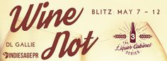 Wine Not  by D.L. GallieThe Liquor Cabinet Series #3Publication Date: May 7 2017Genres: Adult Contemporary Romance  Amazon US   Amazon AU   Amazon CA   Amazon UK   iBooks   Barnes & Noble   Kobo  Sarah Bryant had it all: great friends amazing job perfect boyfriend. Quickly everything changed; her friends suffered a horrible tragedy she lost her job her ever-loving boyfriend left herfor a man and kicked her out. Shes desperate and all alone when along comes Victoria with an offer thats too…