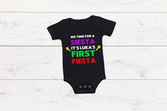 "Baby First Birthday Romper ""No Time for a Siesta it's (Insert Name's) First Fiesta"" White Romper, Baby First Birthday, White Vinyl, First Birthdays, Rompers, Tees, Long Sleeve, Sleeves, T Shirt"