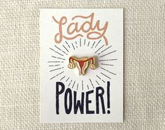 """Lady Power"" Uterus Enamel Pin 