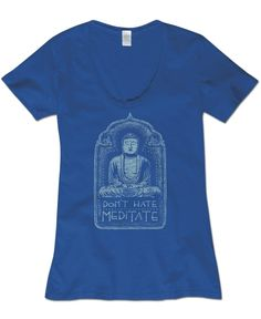 So many awesome tees; hard to choose! Soul Flower Pin it to Win it Contest: Don't Hate Meditate Organic T-Shirt #faveSFtee