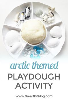 Arctic Themed Playdough Invitation to Play The heat must be getting to us because some cool arctic play seemed like Heaven to us today! We whipped up a double batch of