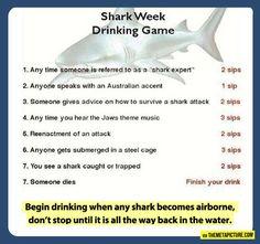 Shark Week Drinking Game...