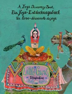 Little Gurus - Ein Yoga-Entdeckungsbuch: Amazon.de: Illustrationen von Olaf Hajek, Einleitung von Patricia Thielemann: Bücher