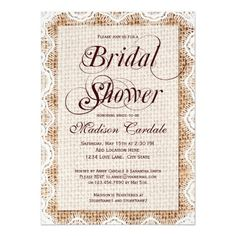 """Rustic Country Burlap and Lace Print Bridal Shower Invitations. The burlap and lace are printed designs, not actual fabric. The """"Bridal Shower"""" wording is very large and in script. This part of the wording is part of the background and cannot be edited. (contact me if you need another color). These are great for country brides-to-be and anyone who loves a rustic or vintage distressed look. The back of the invite also has the printed burlap design (but not the lace). <br> <br> <a…"""