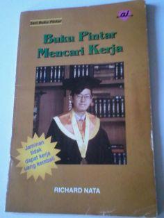 Richard Nata: Bukti Buku Pintar Mencari Kerja jadi bahan kuliah ...