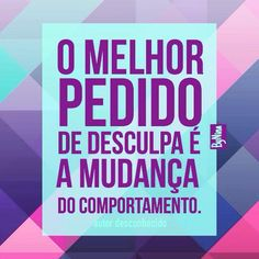 O melhor pedido de desculpa Words Quotes, Wise Words, Sayings, More Than Words, Good Vibes Only, Sentences, Best Quotes, Inspirational Quotes, Wisdom