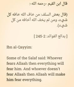 Some of the Salaf said: 'Whoever Fears Allaah..
