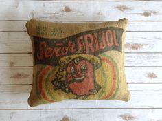 Senor Frijol Vintage Burlap Man Cave Pillow - Sustainable Home Decor - Masculine Pillow - Manly Decor - Recycled Burlap Pillow - Bean Bag by CreationsReNew on Etsy