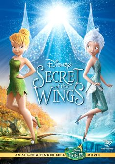 """Tinker Bell: Secret of the Wings"" (2012). Walt Disney Pictures / DisneyToon Studios"