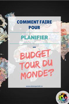 Comment faire pour planifier son budget tour du monde?