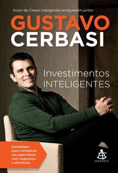 Baixar Livro Investimentos Inteligentes - Gustavo Cerbasi em PDF, ePub e Mobi