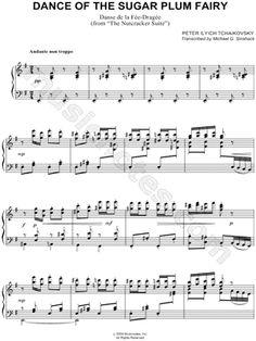 Peter Ilyich Tchaikovsky Dance of the Sugar Plum Fairy Sheet Music