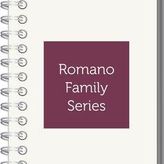 Romano Family Series.