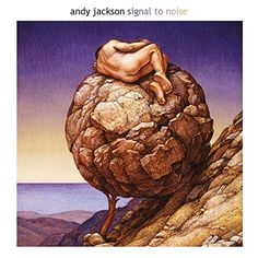 Andy Jackson - Signal To Noise: Deluxe