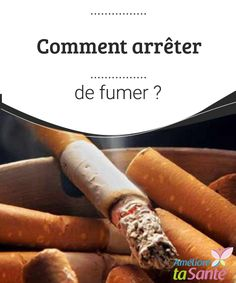 Comment arrêter de fumer ?   Ce petit guide que nous vous présentons peut vous aider à arrêter de fumer. Lisez-le, partagez-le et n'oubliez pas... votre santé est entre vos mains.