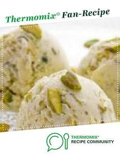 Pistachio icecream by edguer. A Thermomix <sup>®</sup> recipe in the category Desserts & sweets on www.recipecommunity.com.au, the Thermomix <sup>®</sup> Community.