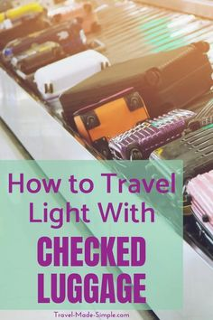 Here are my tips for traveling with less stuff even when you're still checking bags. No one wants to lug around tons of heavy baggage when they travel. Carry On Packing, Packing Tips, Carry On Bag, Best Luggage, Carry On Luggage, Travel Luggage, Air Travel Tips, Travel Advice, Simple Blog