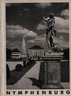 https://flic.kr/p/RyPhYs | Nymphenburg Schloss, Park und Burgen (Amtlicher Führer); 1938 book, Munich, Bavaria, Germany