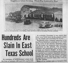 New London Texas School Explosion Galveston Hurricane, Newspaper Headlines, New London, School Shootings, School Building, Historical Sites, Family History, American History