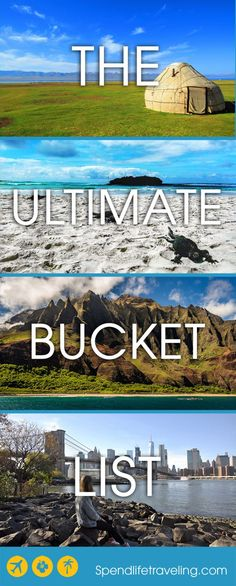 the ultimate bucket list: once in a lifetime destinations