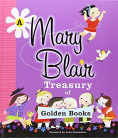 A Mary Blair Treasury of Golden Books by Various http://www.amazon.com/dp/037587044X/ref=cm_sw_r_pi_dp_WN2gub00GPZCJ