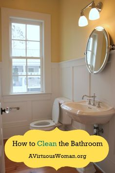 How to Clean the Bathroom | A Virtuous Woman #fromchaostocalm