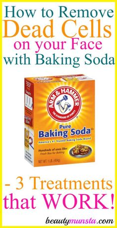 How to Remove Dead Cells from your Face with Baking Soda