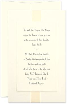 Bound Together - This invitation offers a majestic presentation of your nuptial details. Lavish layers of cream paper are superbly accented by an ivory satin ribbon. The lovely ribbon wraps the entirety of the bottom layer and settles neatly under the smaller top layer with crisp embossed detail that frames your text.