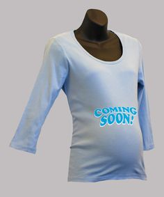 Take a look at this Light Blue 'Coming Soon' Maternity Three-Quarter Sleeve Tee on zulily today!