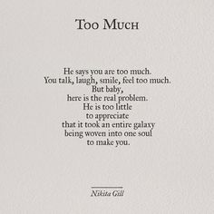 Always feel as much you want to feel..there is nothing like too much !!