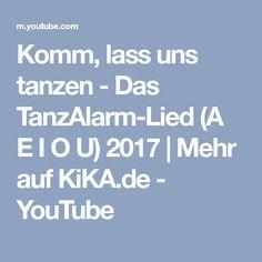 Komm, lass uns tanzen - Das TanzAlarm-Lied (A E I O U) 2017 | Mehr auf KiKA.de - YouTube