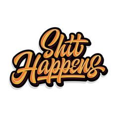 Shit happens👈 Briefly about my last days) haha My lettering. Graffiti Drawing, Graffiti Lettering, Brush Lettering, Typography Logo, Lettering Design, Lettering Styles, Text Design, Print Design, Logo Design