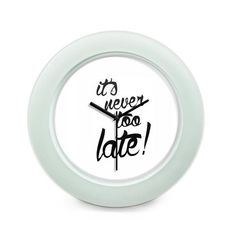 BigOwl   Its never to late Typography Table Clock Online India at BigOwl.in