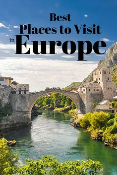 100 Places to See in Europe Before you Die: Part 10 | True Nomads