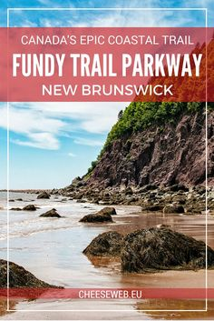 The Fundy Trail Parkway is a growing network of trails and roads along New Brunswick's Fundy Coast allowing visitors to experience a UNESCO-listed Biosphere in a day-trip from Saint John, Canada. Saint John New Brunswick, New Brunswick Canada, Slow Travel, Family Travel, Travel Hacks, Travel Ideas, Travel Tips, Banff, British Columbia