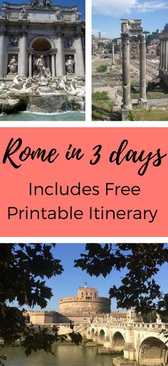 Earth Lists You saved to Earth Lists Blog Posts A guide to Rome, Italy in 3 days. Covering all of Rome's must see sites, things to do and where to eat. A full itinerary can be printed for free to take along on your trip to Rome, the Eternal City.