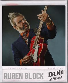 Ruben Block Band: TriggerFinger Uses: Octofuzz