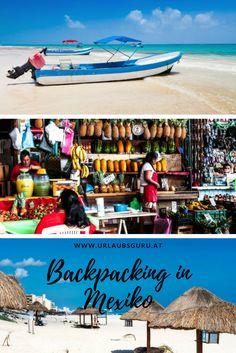 Ich verrate euch meine besten Tipps für Backpacking in Mexiko!