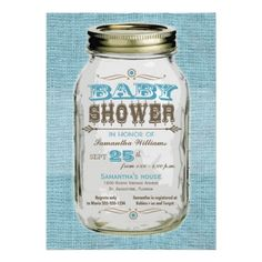 For a lil boy names Mason this would be a great theme. Mason Jar Vintage Look Boy Baby Shower Custom Invites