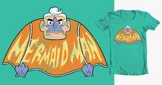 Cool Mermaid Man shirt on Threadless. http://thrdl.es/~/2bxt #spongebobsquarepants #batman
