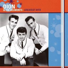 Bate-Boca & Musical: Dion & The Belmonts - Greatest Hits (1999)