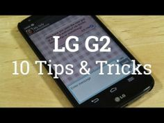 LG G2 - 10 Tips & Tricks! - YouTube