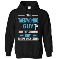 Taekwondo guy is cooler - tshirt design #tee #fashion