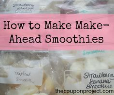 How to Make Make-Ahead Smoothies