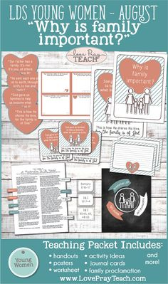 "LDS Young Women Lesson helps for August: ""Why is family important?"" Includes printables, activity ideas, lesson helps in Spanish and more! www.LovePrayTeach.com"