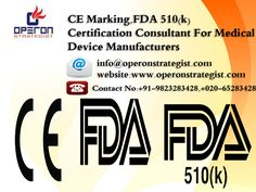 #CE #Marking , #FDA 510(k) #Certification #Consultant For #Medical #Device #Manufacturers: *The #CE #Mark is a conformity mark which all #Medical #Devices must have before they can be marketed.It is seen as a declaration by the manufacturer that the product meets all the provisions of the relevant directive. Devices are classified based on their contact with the body & the duration of contact.