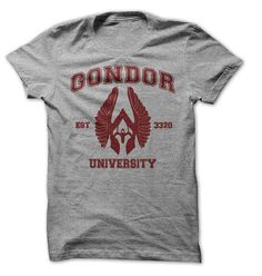 Gondor University. I. Need. This. Shirt. @Sarah Schmutzer We HAVE to get this for us. I would wear it everyday!!