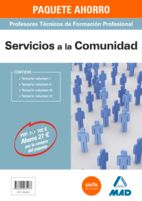 Libro: PAQUETE AHORRO SERVICIOS A LA COMUNIDAD CUERPO DE PROFESORES TÉCNICOS DE FORMACIÓN PROFESIONAL 9788490935187