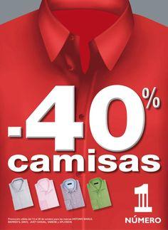 NÚMERO 1    -40% de descuento en camisas de caballero.    Promoción válida del 13 al 29 de octubre para las marcas ANTONIO BASILE, BARRED'S, DAVO, JUST CASUAL, VABENE y XPLOSION.